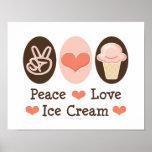 Peace Love Ice Cream Poster Print