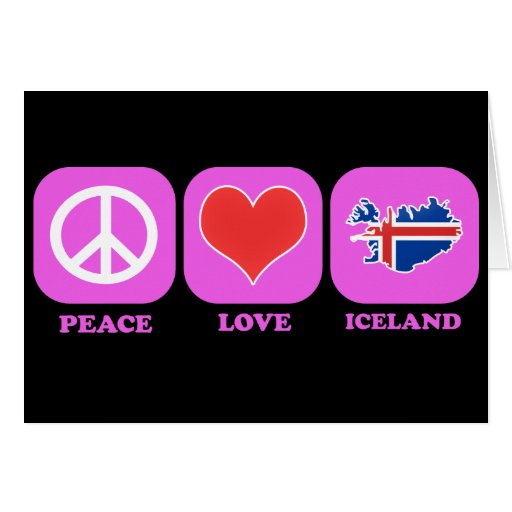 Peace Love Iceland Greeting Card