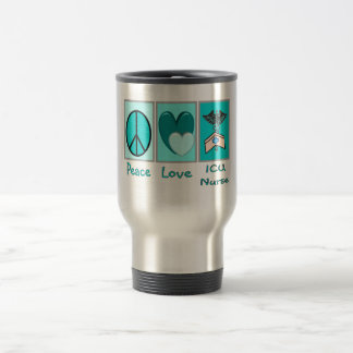 Peace Love ICU Nurse Travel Mug