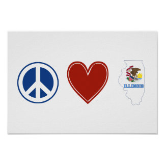 Peace Love Illinois Poster