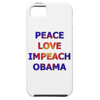 Peace Love Impeach Obama iPhone 5 Covers