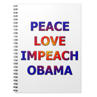 Peace Love Impeach Obama Notebook