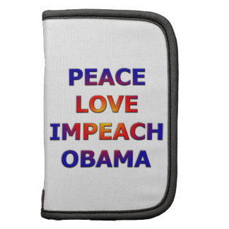 Peace Love Impeach Obama Folio Planner