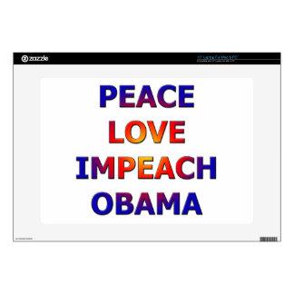 "Peace Love Impeach Obama 15"" Laptop Skin"