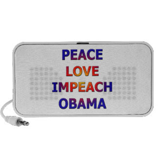 Peace Love Impeach Obama Travelling Speakers