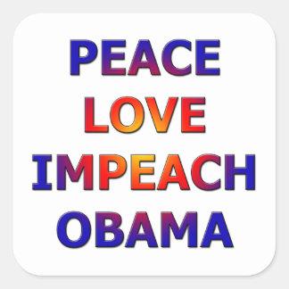 Peace Love Impeach Obama Square Stickers