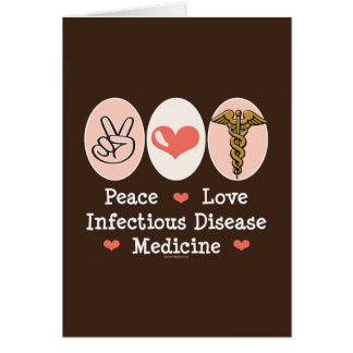 Peace Love Infectious Disease Greeting Card