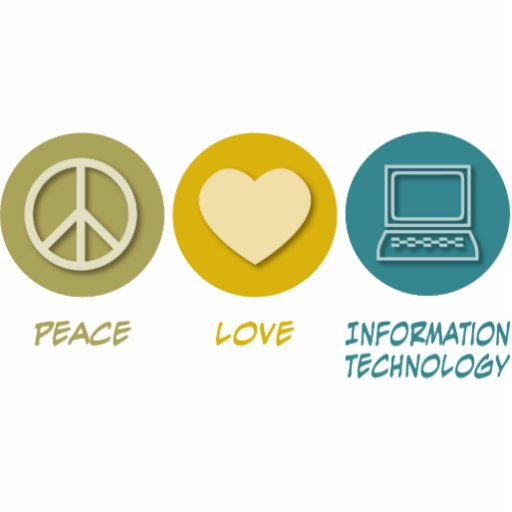 Peace Love Information Technology Acrylic Cut Outs