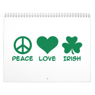 Peace love Irish shamrock Calendar