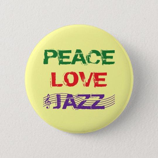 PEACE LOVE JAZZ BUTTON