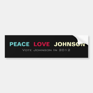 Peace Love JOHNSON 2012 Bumper Sticker