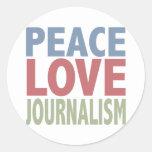 Peace Love Journalism Classic Round Sticker