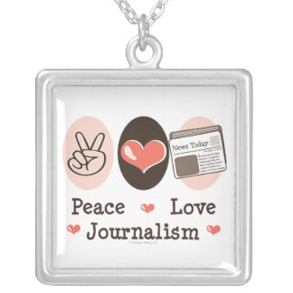 Peace Love Journalism Necklace