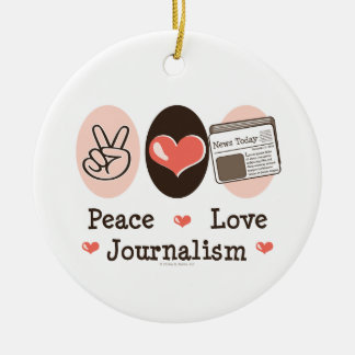 Peace Love Journalism Ornament