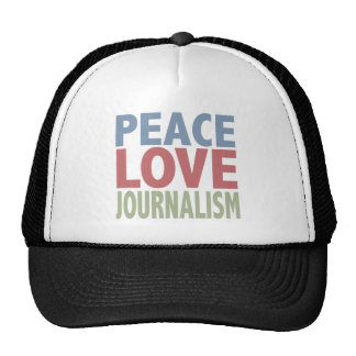 Peace Love Journalism Trucker Hat