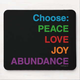 Peace Love Joy Abundance Mousepad