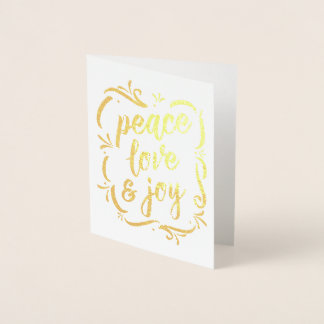 Peace Love & Joy Gold Foil Holiday Greeting Card