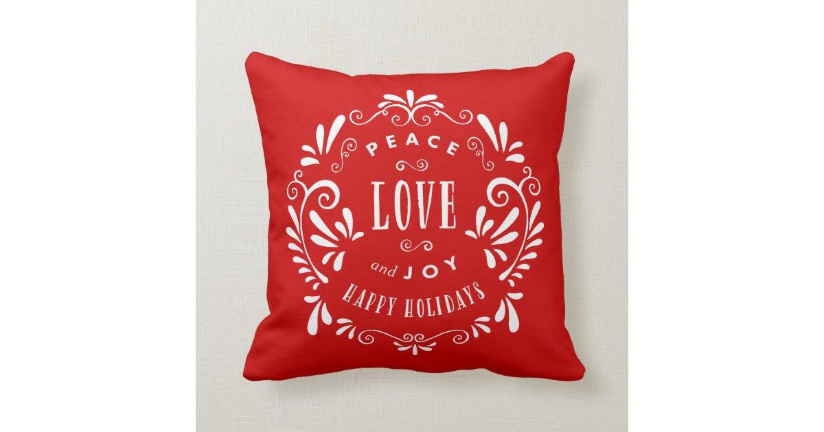 Joy Christmas Throw Pillows : Peace Love & Joy Holiday Throw Pillow Zazzle