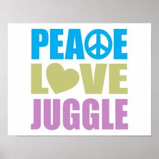 Peace Love Juggle Poster