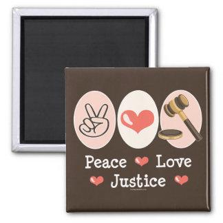 Peace Love Justice Judge Magnet