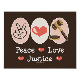 Peace Love Justice Poster