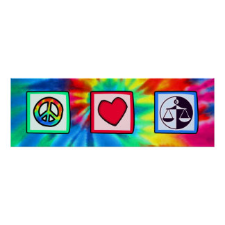Peace, Love, Justice Posters