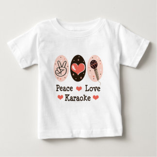 Peace Love Karaoke Baby T shirt