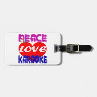 Peace Love Karaoke Travel Bag Tag