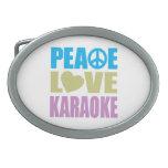 Peace Love Karaoke Oval Belt Buckles
