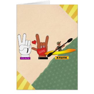 PEACE LOVE KAYAK CARD