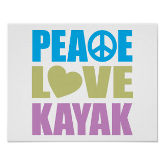 Peace Love Kayak Print