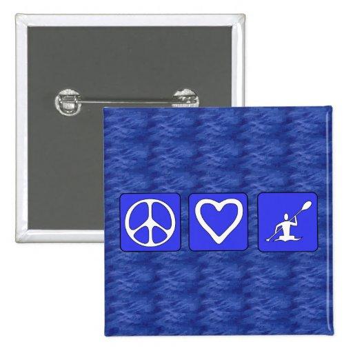 Peace Love Kayaking Pinback Buttons