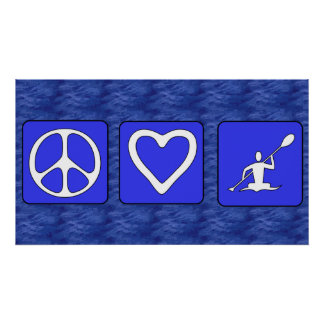 Peace Love Kayaking Poster