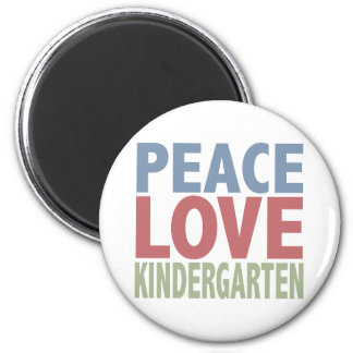 Peace Love Kindergarten Magnet