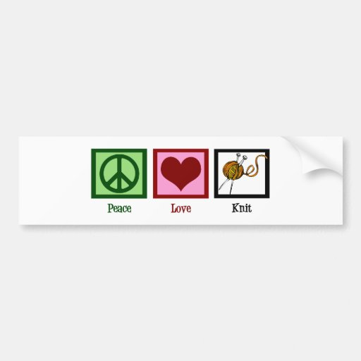 Peace Love & Knitting Bumper Stickers