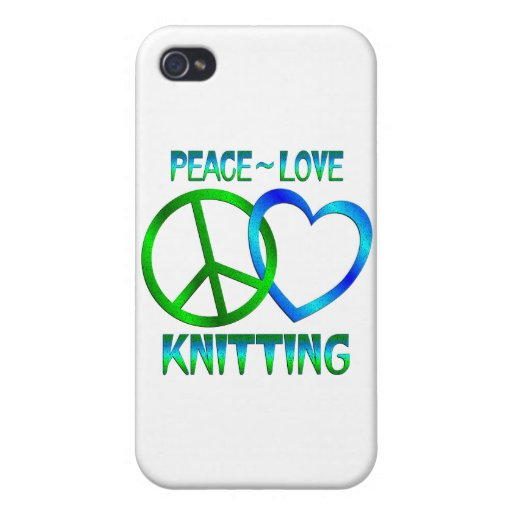 Peace Love KNITTING Cases For iPhone 4