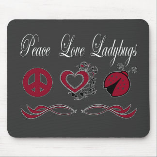 Peace Love Ladybugs Mouse Pad