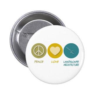 Peace Love Landscape Architecture Button