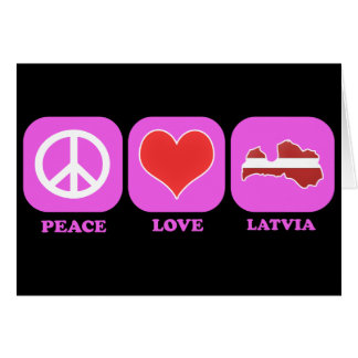 Peace Love Latvia Card