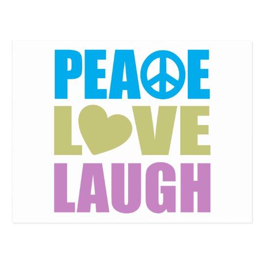 Peace Love Laugh Postcard