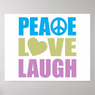 Peace Love Laugh Print