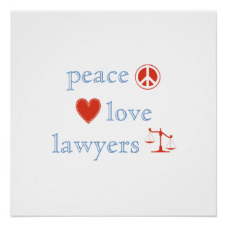 Peace Love Lawyers Poster