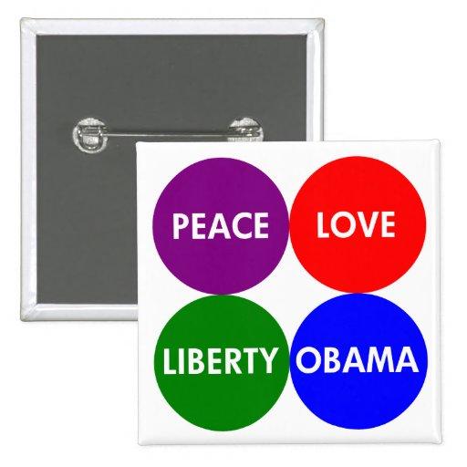 Peace, Love, Liberty, Obama Button