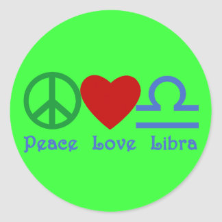 Peace Love Libra Zodiac Products Classic Round Sticker