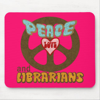 Peace Love Librarians Mouse Pad