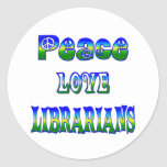 Peace Love Librarians Stickers