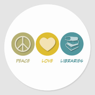Peace Love Libraries Classic Round Sticker