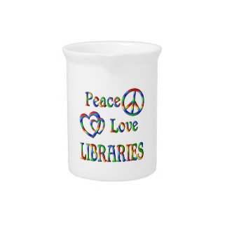 Peace Love LIBRARIES Pitcher