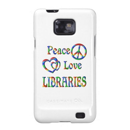 Peace Love LIBRARIES Samsung Galaxy S2 Covers