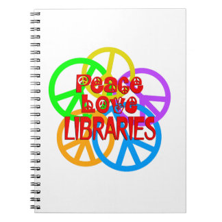 Peace Love Libraries Spiral Notebook